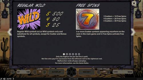 Wild Wild West The Great Train Heist Review Slots Regular wild symbols act as wild symbols only and substitute for all symbols except scatters and bonus symbols. 3 or more scatter appearing on reels in main game and free spins activate free spins.