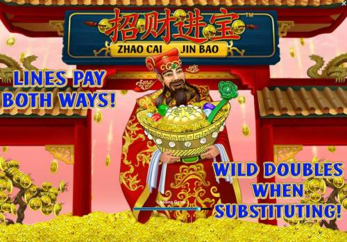 Zhao Cai Jin Bao Review Slots features include Lines Pay Both Ways. Wild Doubles When Substituting